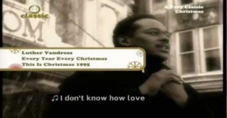 "Luther Vandross: ""Every Year Every Christmas"""